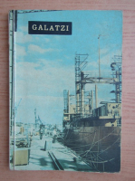 Anticariat: Galatzi. Monografie