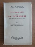 Garrigou-Lagrange - Les trois ages de la vie interieure (1938)