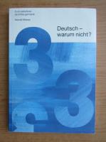 Anticariat: Herrad Meese - Deutsch warum nicht? Curs radiofonic de limba germana (volumul 3)