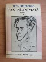 Anticariat: Ilya Ehrenburg - Oameni, ani, viata (volumul 6, partea 1)