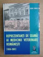 Ioan Stancu - Reprezentanti de seama ai medicii veterinare romanesti 1856-2001