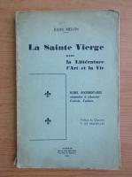 Anticariat: Julien Melon - La Sainte Vierge dans la litterature, l'art et la vie (1941)
