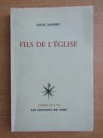 Louis Lochet - Fils de l'eglise
