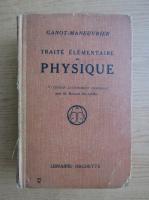 Anticariat: Marcel Billard - Traite elementaire de physique (1923)