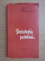 Anticariat: Miron Radu Paraschivescu - Declaratia patetica