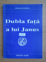 Anticariat: Nicolae Toncescu - Dubla fata a lui Janus (volumul 2)