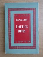 Pierre Salmon - L'office divin