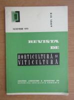 Revista de horticultura si viticultura,anul XIX, nr. 11, noiembrie 1970