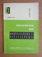 Revista de horticultura si viticultura,anul XIX, nr. 8, august 1970