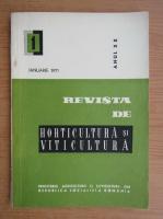 Revista de horticultura si viticultura,anul XX, nr. 1, ianuarie 1971