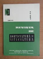 Revista de horticultura si viticultura,anul XX, nr. 6, iunie 1971