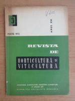 Revista de horticultura si viticultura,anul XXI, nr. 3, martie 1972
