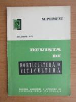 Revista de horticultura si viticultura, nr. 12, decembrie 1970