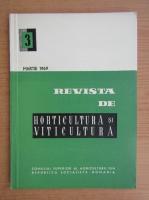 Revista de horticultura si viticultura, nr. 3, martie 1969