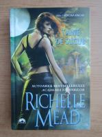 Richelle Mead - Taine de sucub