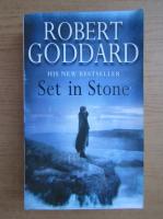 Anticariat: Robert Goddard - Set in Stone