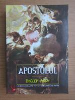 Sholem Asch - Apostolul