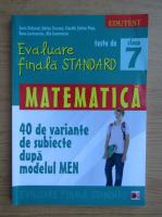 Anticariat: Sorin Peligrad - Matematica, clasa a VII-a. Teste de evaluare finala standard (2015)