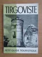 Anticariat: Targoviste. Petit guide touristique