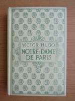 Anticariat: Victor Hugo - Notre-Dame de Paris (volumul 1, 1932)