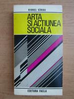 Anticariat: Viorel Sirbu - Arta si actiunea sociala