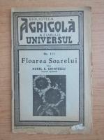 Anticariat: Aurel E. Grintescu - Floarea Soarelui (1945)