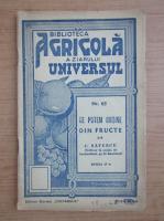 C. Savescu - Ce putem obtine dn fructe (1943)