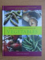 Christine Ingram - The world encyclopedia of vegetables