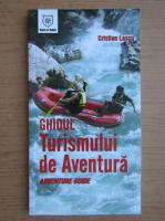 Anticariat: Cristian Lascu - Ghidul turismului de aventura