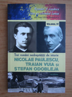 Anticariat: Dan Silviu Boerescu - Trei romani neindreptatiti de istorie (volumul 4)
