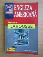 Dictionar de engleza americana. Metoda Larousse