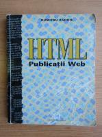 Anticariat: Dumitru Radoiu - HTML. Publicatii Web