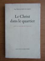 Anticariat: Emile Joseph de Smedt - Le Christ dans le quartier