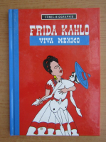 Frida Kahlo. Viva Mexico