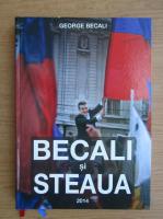 George Becali - Becali si Steaua