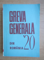 Anticariat: Greva generala din Romania 1920