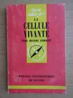 Anticariat: Henri Firket - La cellule vivante