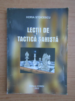 Anticariat: Horia Stoicescu - Lectii de tactica sahista