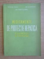 Anticariat: I. Pavel - Medicamente de protectie hepatica. Coleretice si colagoge