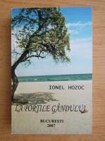 Anticariat: Ionel Hozoc - La portile gandului