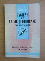 Jean Boyer - Hygiene de la vie quotidienne