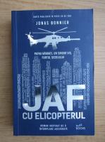 Anticariat: Jonas Bonnier - Jaf cu elicopterul