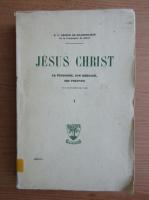 Anticariat: Leonce de Grandmaison - Jesus Christ (volumul 1, 1928)