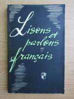 Anticariat: Lisons et parlons francais
