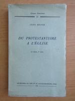 Anticariat: Louis Bouyer - Du protestantisme a l'eglise
