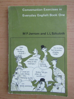 Anticariat: M. F. Jerrom - Conversation exercises in everyday english (volumul 1)