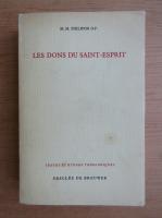 Anticariat: M. M. Philipon - Les dons du Saint-Esprit