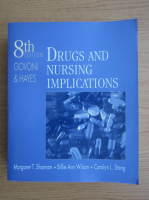 Anticariat: Margaret T. Shannon - Drugs and nursing implications