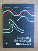 Marin Radoi - Elemente de vibratii mecanice