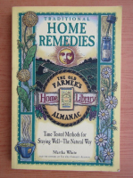 Anticariat: Martha White - Traditional home remedies